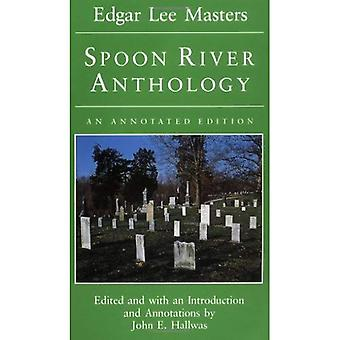 Spoon River Anthology: Einer kommentierten Edition (Prairie State Buch)
