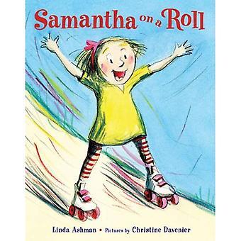 Samantha on a Roll