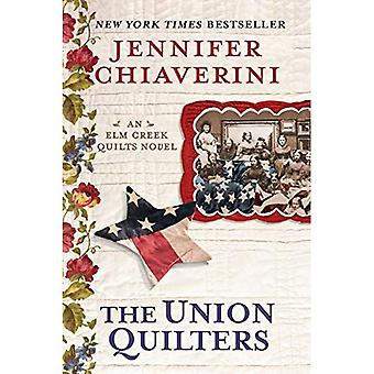 De fackliga Quilters: En ELM Creek Quilts roman