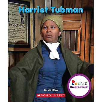 Harriet Tubman (Rookie-Biographien)