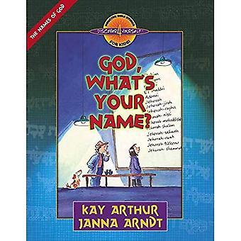 Gott, was ist dein Name? (Entdecken Sie 4 selbst induktiver Bibelstudien für Kinder)