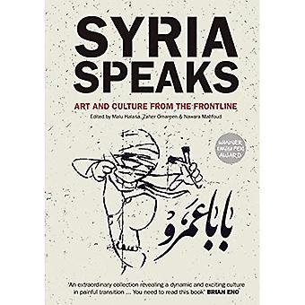 Syrië spreekt: Kunst en cultuur van de Frontline