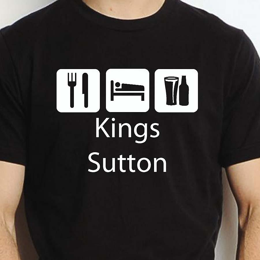 Eat Sleep Drink Kingssutton Black Hand Printed T shirt Kingssutton Town