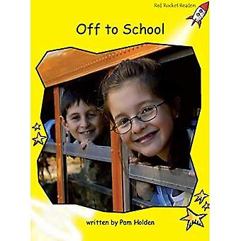 Off to School: Level 2: Early (Red Rocket Readers: Non-fiction Set A)