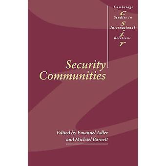 Security Communities by Emanuel Adler & Michael Barnett & Steve Smith & Thomas Biersteker