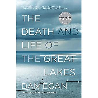 The Death and Life of the� Great Lakes