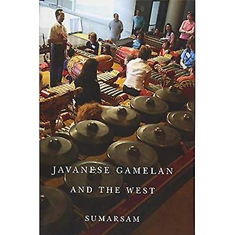Javanese Gamelan and the West (Eastman/Rochester Studies Ethnomusicology)