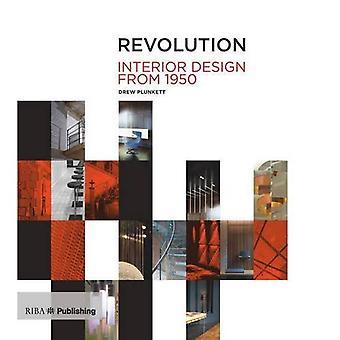 Revolution: Interior Design from 1950