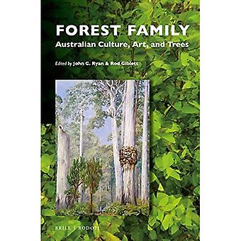 Forest Family: Australian Culture, Art, and Trees (Critical Plant Studies)