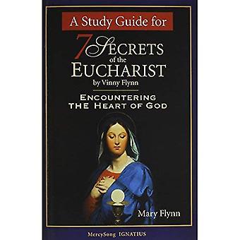 Sette segreti della Guida Eucaristia-Studio incontrando il cuore di Dio