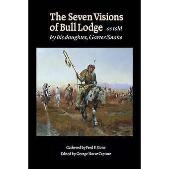 As sete visões de Bull Lodge contada por sua filha sirtalis por Bull Lodge