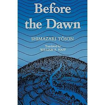 Shimazaki antes el libro de amanecer por Shimazaki y Toson