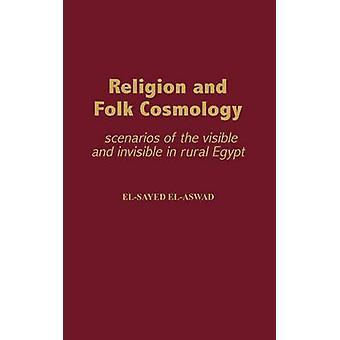Religião e cenários de cosmologia folclórica do visível e invisível no Egipto Rural por ElAswad & Eloy