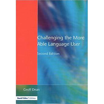 Challenging the More Able Language User by Dean & Geoff