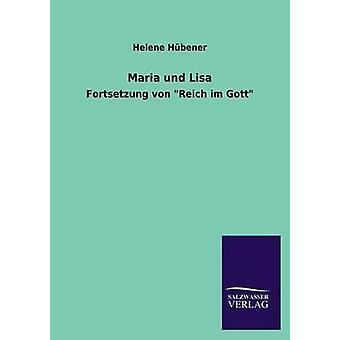 Hubener でマリアとリサ ・ ヘレネ