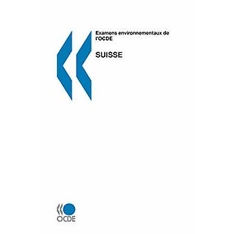 Examens environnementaux de lOCDE Suisse por OECD Publishing