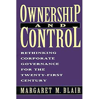 Propriété et contrôle - ce qui est en jeu dans la gouvernance d'entreprise Deb