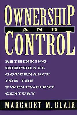 Ownership and Control - Who's at Stake in the Corporate Governance Deb