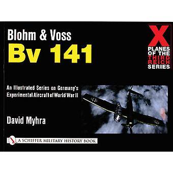 Blohm und Voss Bv 141 von David Myhra - 9780764313974 Buch