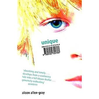 Unique (Reissue) by Alison Allen-Gray - 9780192755766 Book