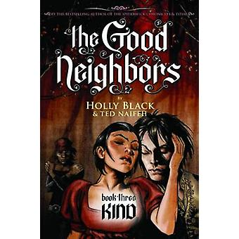 Kind by Holly Black - Ted Naifeh - 9780439855679 Book