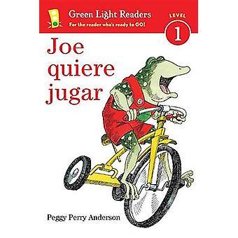 Joe Quiere Jugar by Peggy Perry Anderson - 9780544791428 Book