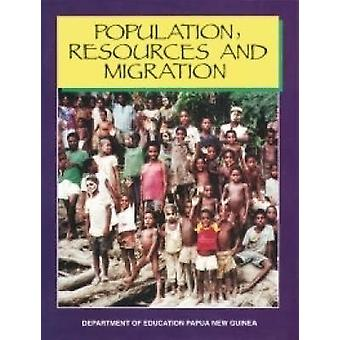 Population Resources and Migration by PNG Department of Education - 9