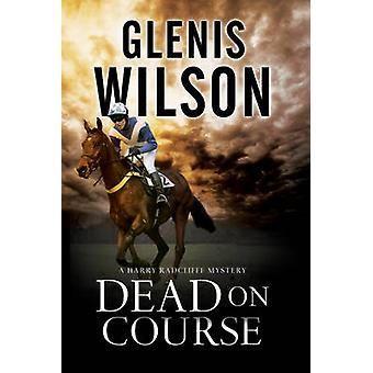 Dead on Course - A Contemporary Horse Racing Mystery (Large type editi