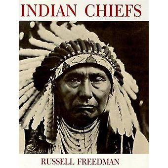 Indian Chiefs by Freedman - Russell - 9780823406258 Book