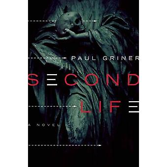 Second Life by Paul Griner - 9781593766368 Book