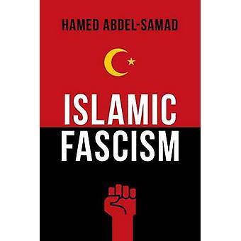 Islamic Fascism by Hamed Abdel-Samad - 9781633881242 Book