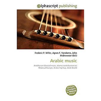 Arabic Music by Frederic P Miller - Agnes F Vandome - John McBrewster
