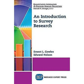 An Introduction to Survey Research by Cowles & Ernest