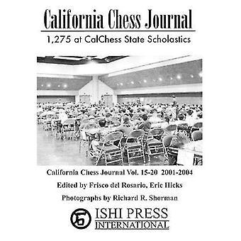 California Chess Journal Vol. 1520 20012004 by del Rosario & Frisco