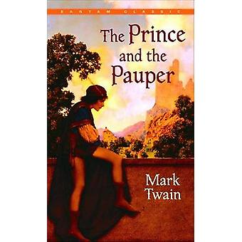 The Prince and the Pauper by Mark Twain - 9780553212563 Book