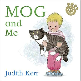 Mog and Me board book (Board book) by Kerr Judith Kerr Judith