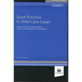 Good Practice in Child Cases (Paperback) by The Law Society