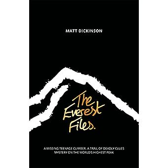 The Everest Files (Paperback) by Dickinson Matt