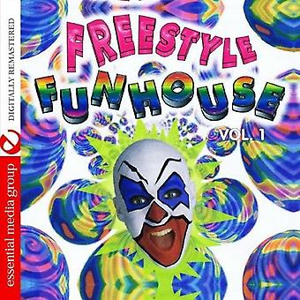 Freestyle-Funhouse - Vol. 1-Freestyle Funhouse [CD] USA import