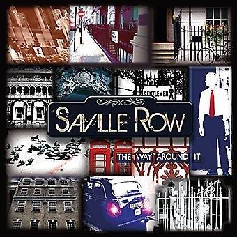 Saville Row - Way Around It [CD] USA import