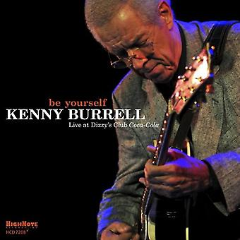 Kenny Burrell - Be Yourself [CD] USA import