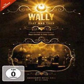 Wally - den blev derefter: Bor i Harrogate 2009 [DVD] USA import