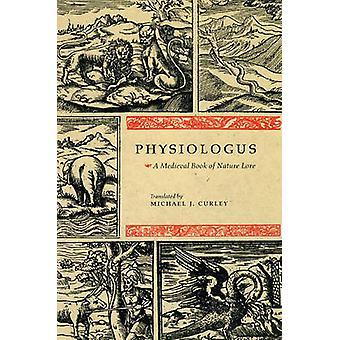 Physiologus - un libro Medieval de la tradición de la naturaleza por Michael J. Curley - 97