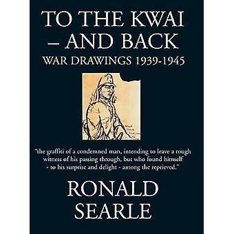 Au dos - dessins de guerre 1939-1945 par à la Kwaï - Kwai - et B
