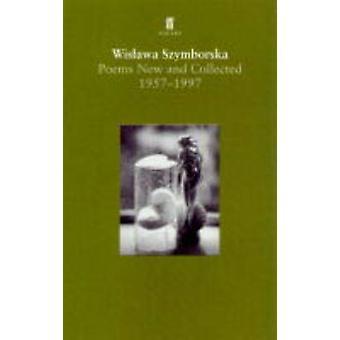 Digte - nyt og indsamlede - 1957-1997 (Main) af Wislawa Szymborska - S