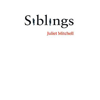 Siblings by Juliet Mitchell - 9780745632216 Book