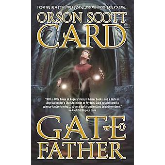 Gatefather by Orson Scott Card - 9780765365408 Book