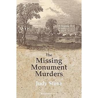 The Missing Monuments Murders by Judy Stove - 9781909976245 Book