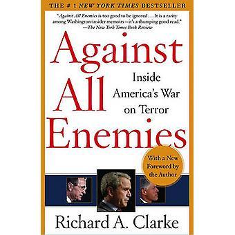 Contro tutti i nemici da Richard Clarke - 9780743260459 libro
