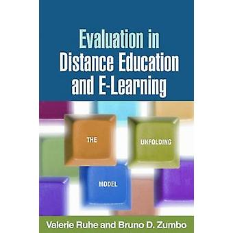 Evaluation in Distance Education and E-learning - The Unfolding Model